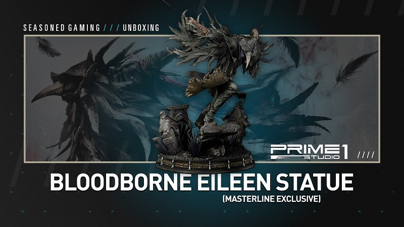 Unboxing : Bloodborne Eileen Exclusive Statue from Prime 1 Studio