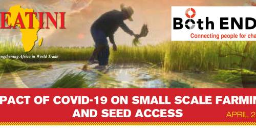 IMPACT OF COVID 19 ON SMALL SCALE FARMING AND SEED ACCESS