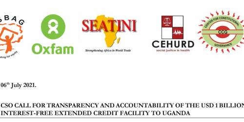 CSO CALL FOR TRANSPARENCY AND ACCOUNTABILITY OF THE USD 1 BILLION  INTEREST-FREE EXTENDED CREDIT FACILITY TO UGANDA