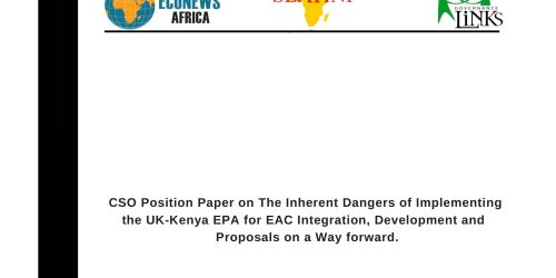 CSO Position Paper on The Inherent Dangers of Implementing the UK-Kenya EPA for EAC Integration, Development and  Proposals on a Way forward