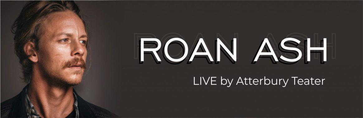Roan Ash LIVE
