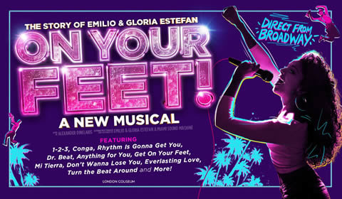 On Your Feet At London Coliseum Tickets