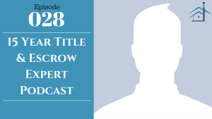 SIC 028: 15 Year Title & Escrow Expert Podcast with Julie Clark and Joe Bauer