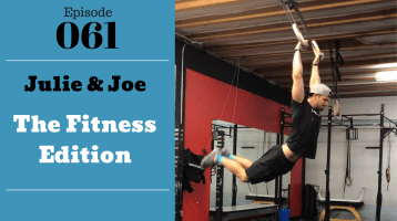 SIC 061: The Fitness Edition with Joe Bauer and Julie Clark