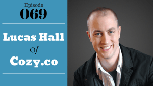 SIC 069: Lucas Hall of Cozy with Julie Clark and Joe Bauer