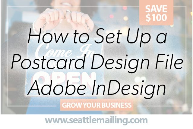 how to set up a direct mail postcard design file in Adobe InDesign