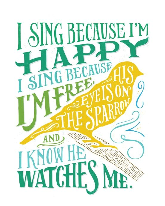 Image result for i sing because I'm happy pic