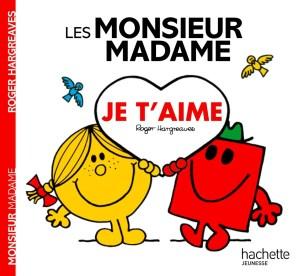 Monsieur Madame Je t'aime