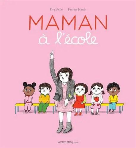Livre pour enfants Maman à l'école