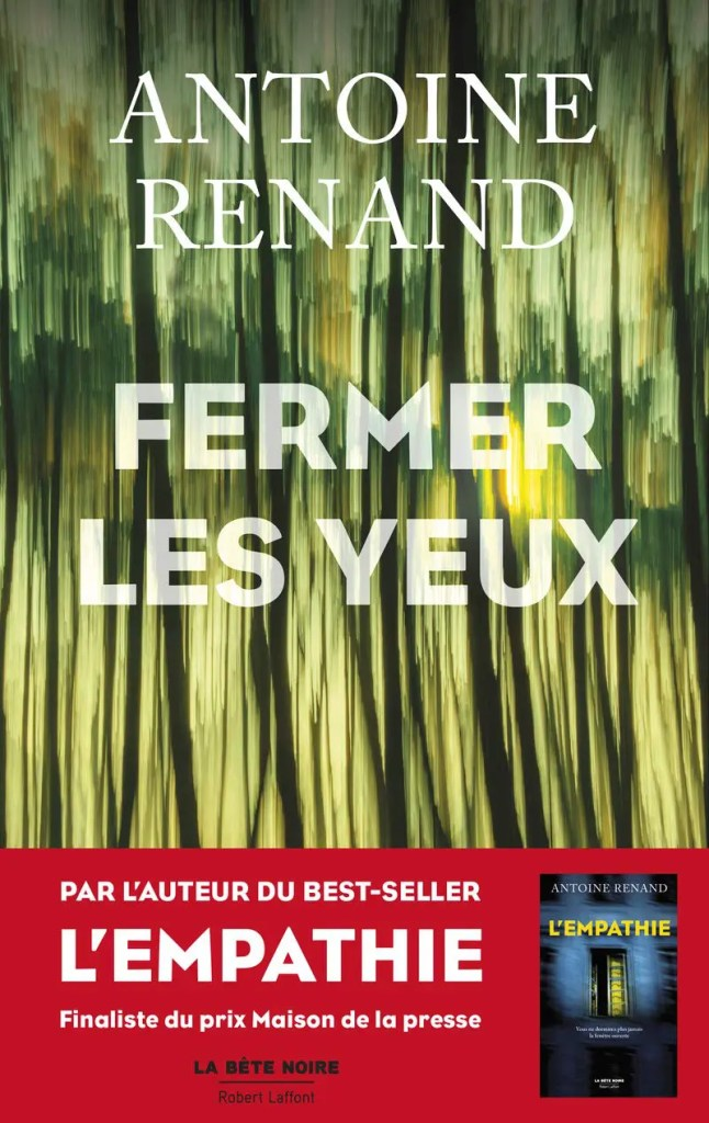 Fermer les yeux Antoine Renand