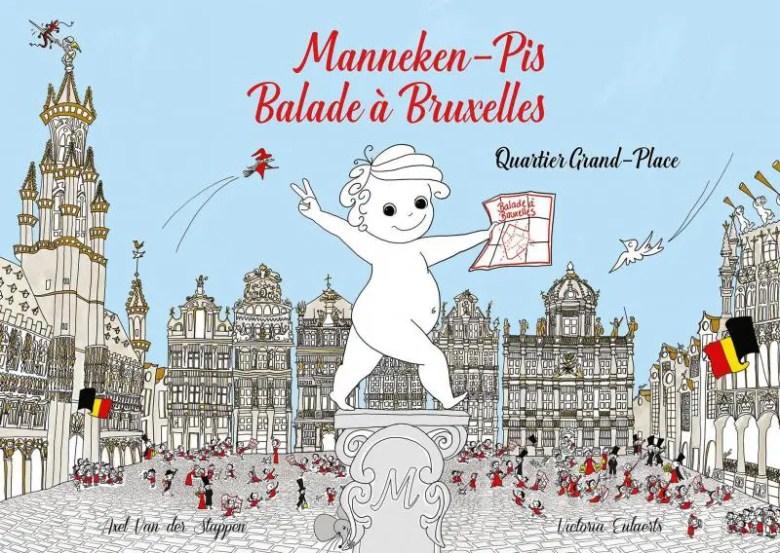 Manneken-Pis Balade à Bruxelles livre