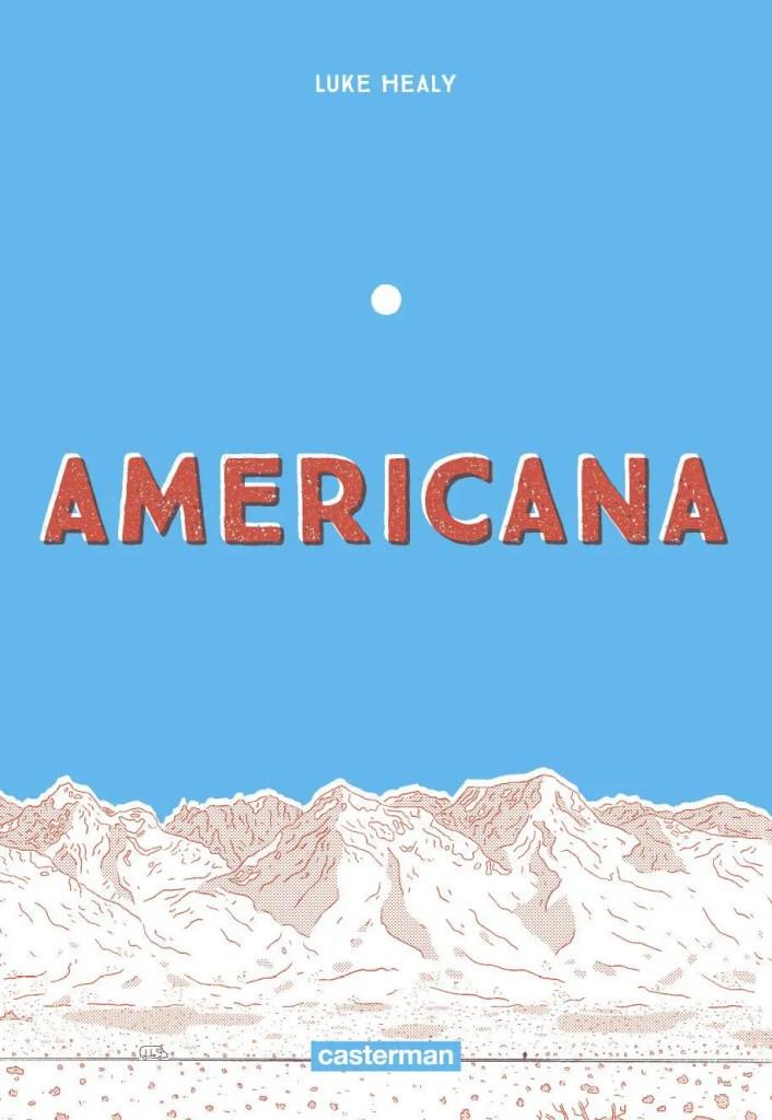 Americana Luke Healy Casterman Pacific Crest Trail
