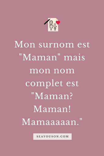 citations maman surnom sea you son