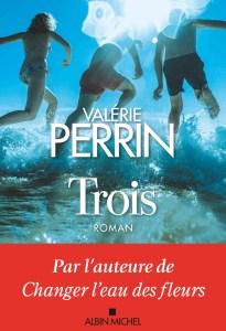Trois de Valérie Perrin fait partie des romans sortis en 2021 à lire pendant les vacances