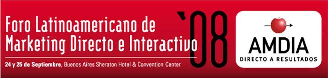 Foro Latinoamericano de Marketing Directo e Interactivo 2008