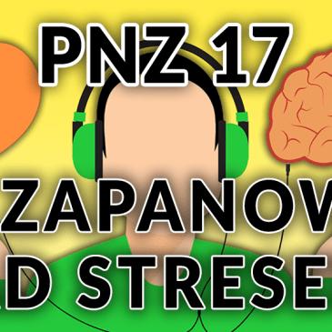 Jak zapanować nad stresem? [Podcast Na Zdrowie #017]