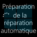 Tentatives de réparation Windows 8.1