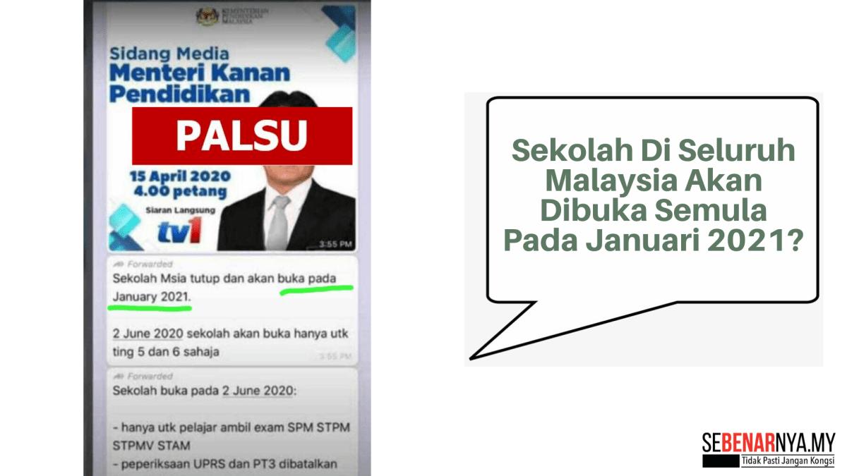 Dakwaan Mesej Kononnya Sekolah Di Seluruh Malaysia Akan Dibuka Semula Pada Januari 2021 Adalah Palsu Sebenarnya My