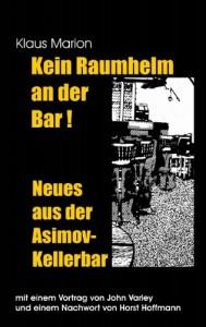 Kein Raumhelm an der Bar