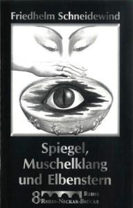 Spiegel, Muschelklang und Elbenstern