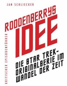 Rodenberrys Idee