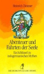 Heinrich Zimmer - Abenteuer und Fahrten der Seele