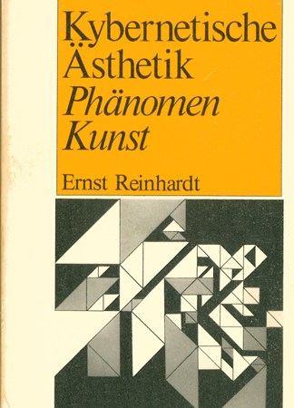 Herbert W. Franke - Kybernetische Ästhetik-Phänomen Kunst
