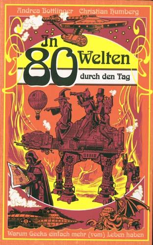 Bottlinger/Humberg - In 80 Welten durch den Tag