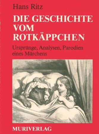 Hans Ritz - Die Geschicht vom Rotkäppchen