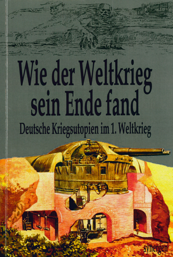 Detlef Münch - Wie der Weltkrieg sein Ende fand