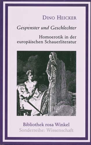 Dino Heicker - Gespenster und Geschlechter