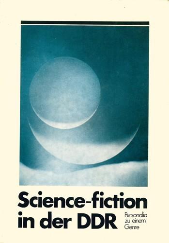 Olaf R. Spittel/Erich Simon Science-fiction. Personalia zu einem Genre in der DDR
