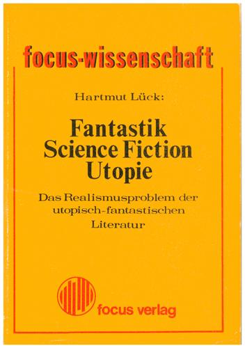 Hartmut Lück - Fantastik-Sciene Fiction -Utopie