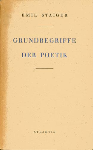 Staiger Emil - Grundbegriffe der Poetik