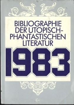 Bibliographie der utopisch-phantastischen Literatur 1983