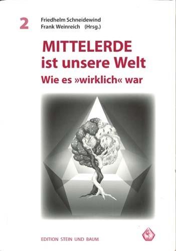 Schneidewind/Weinreich - Mittelerde ist unsere Welt