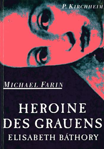 Michael Farin - Heroine des Grauens