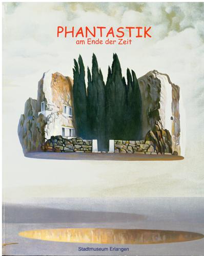Stadtmuseum Erlangen - Phantastik am Ende der Zeit