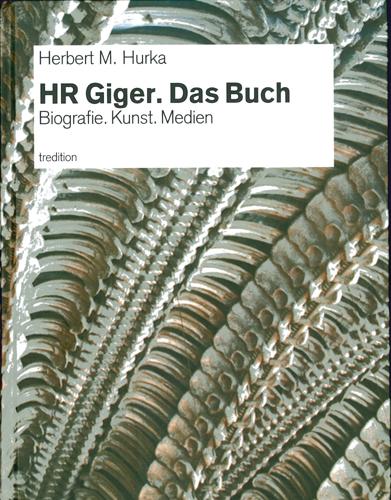 Herbert M. Hurka - HR Giger. Das Buch