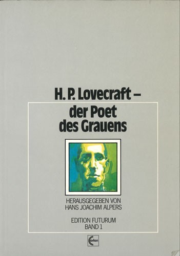 Hans Joachim Alpers - H. P. Lovecraft, der Poet des Grauens