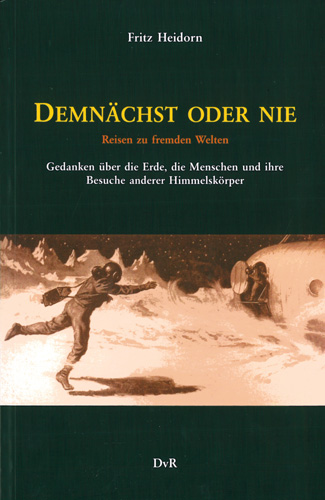 Fritz Heidorn - Demnächst oder nie