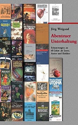 Jörg Weigand - Abenteuer Unterhaltung