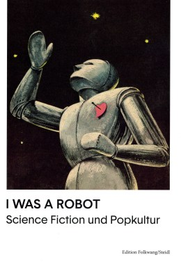 I Was a Robot – Titelcover