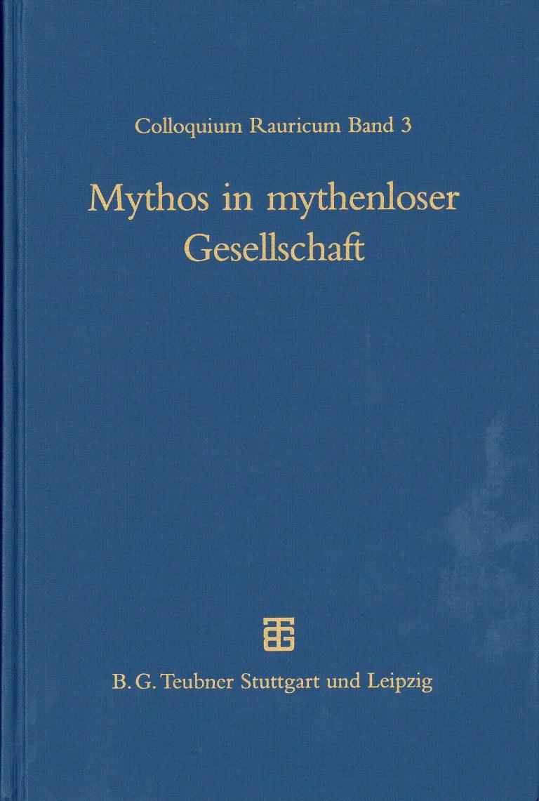 Mythen in mythenloser Gesellschaft - Titelcover