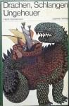Drachen, Schlangen, Ungehauer - Loewe Verlag