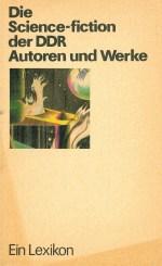 Die Science-fiction der DDR. Autoren und Werke - Titelcover