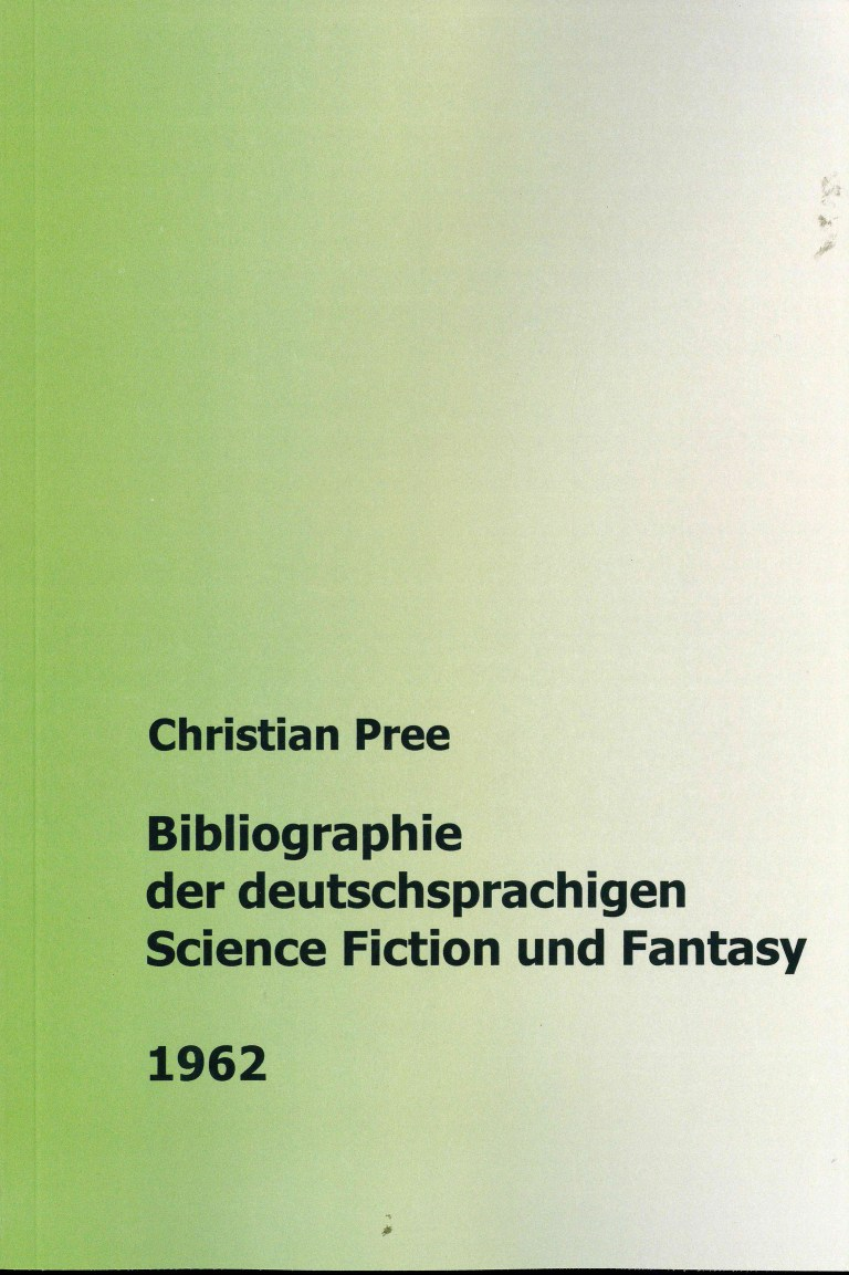 Bibliographie der deuschsprachigen Science Fiction und Fantasy 1962 - Titelcover