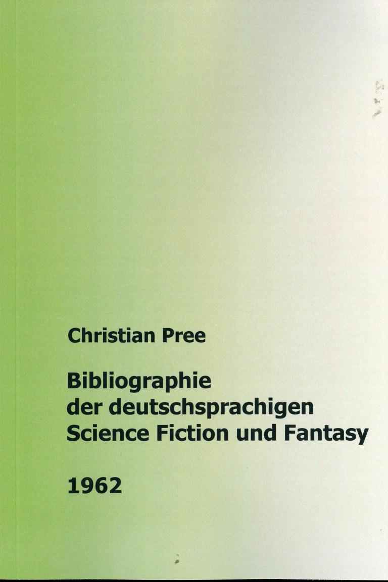 Bibliographie der deuschsprachigen Science Fiction und Fantasy 1962 - Titelcover