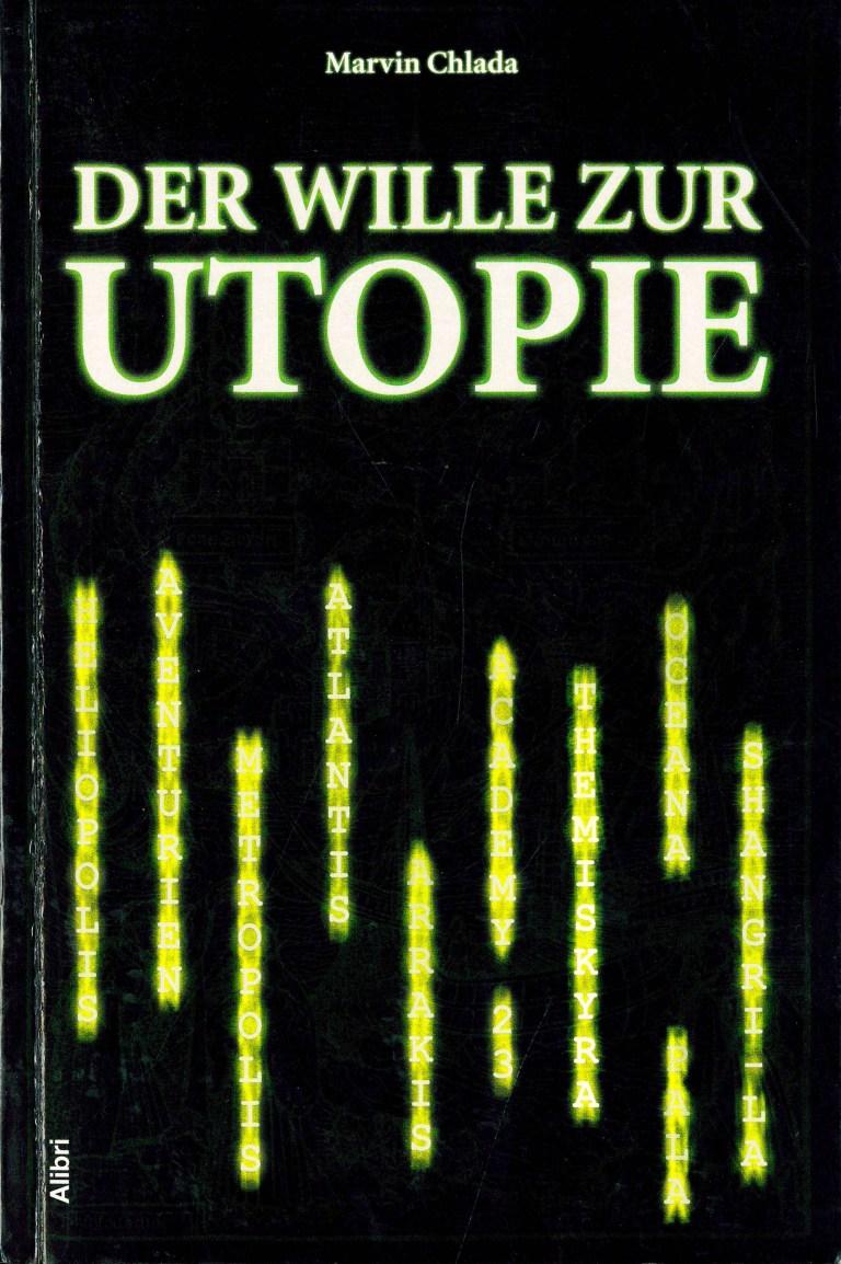 Der Wille zur Utopie - Titelcover