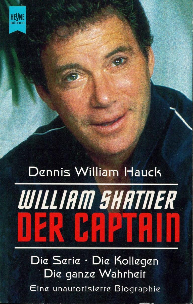 Willia Shatner. Der Captain - Titelcover